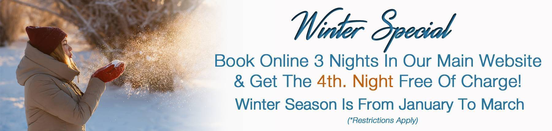 Winter Special- Book 3 Nights and Get 4th Night Free of Charge