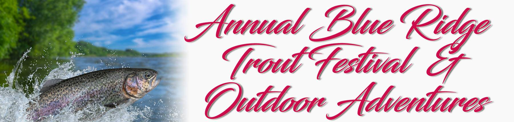 Blue Ridge Trout Festival